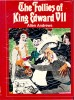 ANDREWS, ALLEN : The Follies of King Edward VII / Lexington, 1975