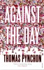 PYNCHON, THOMAS : Against the Day / Vintage, 2007