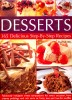 DAY, MARTHA : Desserts All Around the Year– 365 Delicious Step-By-Step Recipes / Hermes House, 2007