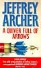 ARCHER, JEFFREY : A Quiver Full of Arrows / HarperCollins, 1993