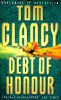 CLANCY, TOM : Debt of Honour / HarperCollins, 1995