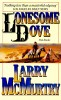 McMURTRY, LARRY : Lonesome Dove / Pan, 2008