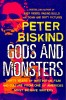 BISKIND, PETER : Gods and Monsters / Avalon, 2004