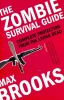 BROOKS, MAX : The Zombie Survival Guide - Complete Protection from the Living Dead / Duckworth, 2009