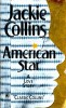 COLLINS, JACKIE : American Star / Pocket Books, 1993