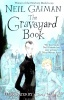 GAIMAN, NEIL : The Graveyard Book / Children's Edition / Bloomsbury, 2009