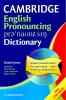JONES, DANIEL : Cambridge English Pronouncing Dictionary / Cambridge, 2009