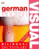 GAVIRA, ANGELES : Visual Bilingual Dictionary: German - English  / Dorling Kindersley, 2005