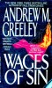 GREELEY, ANDREW M. : Wages of Sin / Jove, 1993