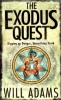 ADAMS, WILL : The Exodus Quest / Harper Collins, 2008