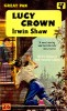 SHAW, IRWIN : Lucy Crown / Pan