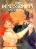 ASH, RUSSELL : The Impressionists and their Art / Orbis, 1983