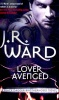 WARD, J. R. : Lover Avenged / Piatkus, 2009