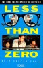 ELLIS, BRET EASTON : Less Than Zero / Picador, 1986