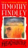 FIENDLEY, TIMOTHY : Headhunter / HarperCollins, 1994