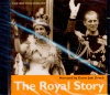 The Royal Story - Narrated by Dame Judi Dench - Audio CD / British Library Publishing Division , 2002