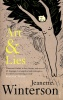 WINTERSON, JEANETTE : Art and Lies / Vintage UK, 2007