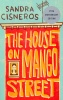 CISNEROS, SANDRA : The House on Mango Street / Vintage, 2009