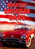 Greatest American Cars / Colin Gower Enterprises, 2004