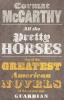 McCARTHY, CORMAC : All the Pretty Horses / Picador, 2007