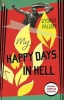 FALUDY, GYÖRGY : My Happy Days in Hell / Penguin, 2010
