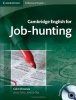 DOWNES, COLM : Cambridge English for Job-hunting / Cambridge, 2010