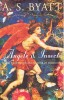 BYATT, A. S. : Angels & Insects / Vintage, 1995