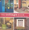 BASS, CAROL : The Cottage Book - Living Simple and Easy / Stewart, Tabori & Chang, 2008