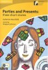 MANSFIELD, KATHERINE : Parties and Presents: Three Short Stories - CD - Stage 2 - Elementary  / Cambridge, 2010