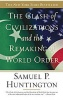 HUNTINGTON, SAMUEL P.  : The Clash of Civilizations And the Remaking of World Order / Simon & Schuster, 2002
