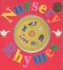 SHRIGLEY, LOUISE : Nursery Rhymes with a Sing-along Music CD / St. Martin's Press, 2006