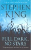 KING, STEPHEN : Full Dark No Stars / Hodder, 2010