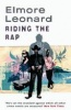 LEONARD, ELMORE : Riding the Rap  / Phoenix, 2009