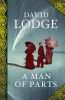 LODGE, DAVID  : A Man of Parts / Harvill Secker, 2011