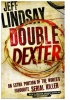 LINDSAY, JEFF  : Double Dexter / Orion, 2011