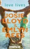 LLOYD, JOSIE – REES, EMILYN : Love Lives / QPD, 2003