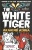 ADIGA, ARAVIND : The White Tiger / Atlantic, 2009