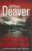 DEAVER, JEFFERY : Roadside Crosses / Hodder & Stoughton, 2010