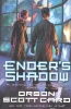 CARD, ORSON SCOTT : Ender's Shadow / Tor USA, 2007