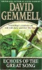 GEMMELL, DAVID : Echoes of the Great Song / Corgi, 1998