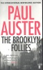 AUSTER, PAUL : The Brooklyn Follies / Faber, 2006