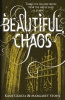 GARCIA, KAMI - STOHL, MARGARET : Beautiful Chaos / Puffin, 2011