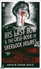 CONAN DOYLE, ARTHUR : His Last Bow and the Case-book of Sherlock Holmes / Pocket Penguin Classics, 2008