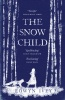 IVEY, EOWYN : The Snow Child / Headline Review, 2012