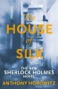 HOROWITZ, ANTHONY : The House of Silk / Orion, 2012