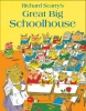 SCARRY, RICHARD : Great Big Schoolhouse / HarperCollins Children's Books, 2012