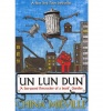 MIÉVILLE, CHINA : Un Lun Dun / Macmillan Children's Book, 2008