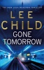 CHILD, LEE : Gone Tomorrow / Transworld, 2010