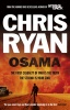 RYAN, CHRIS : Osama - The First Casualty of War is the Truth, the Second is Your Soul / Coronet, 2013