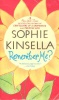 KINSELLA, SOPHIE : Remember Me? / Dell, 2009